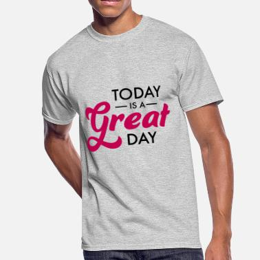 Great Day great day - Men's 50/50 T-Shirt