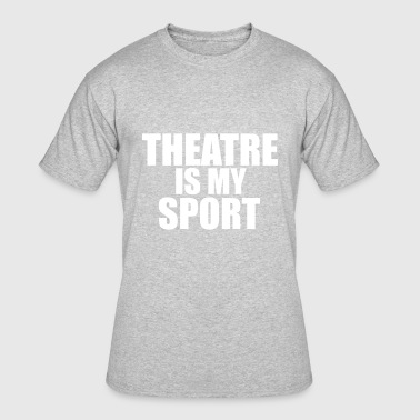 Theatre Funny theatre - Men's 50/50 T-Shirt