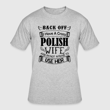 Polish Wife Polish Wife Shirt - Men's 50/50 T-Shirt
