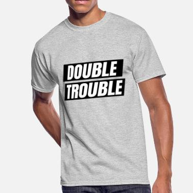 Double Trouble Double trouble - Men's 50/50 T-Shirt