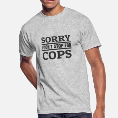 Motorcycle Fuck I don't stop for Cops Bikes Motorcycle Biker - Men's 50/50 T-Shirt
