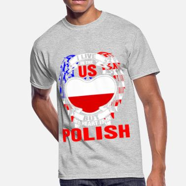 I Love Polish Boys I Live In The Us But My Heart Is In Polish - Men's 50/50 T-Shirt