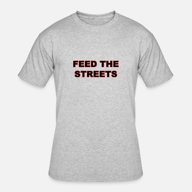 Feeding-america Feed The Streets - Men's 50/50 T-Shirt