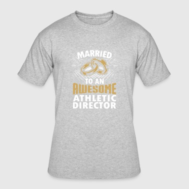 Married To An Awesome Athletic Director - Men's 50/50 T-Shirt
