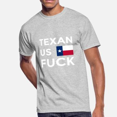Fuck Dallas Texan Us Fuck - Men's 50/50 T-Shirt