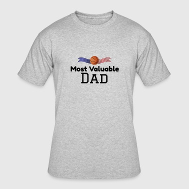 Most Valuable Player Most Valuable Dad Basketball Father's Day - Men's 50/50 T-Shirt