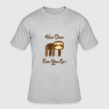 How slow can you go Sloth - Men's 50/50 T-Shirt