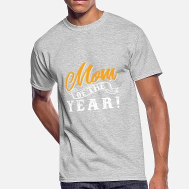 Mom Of The Year Mom Of The Year! - Men's 50/50 T-Shirt