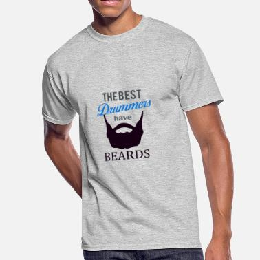 Best Drummer The Best Drummers have Beards - Men's 50/50 T-Shirt