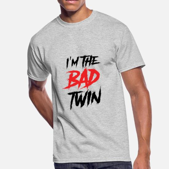 9faf4315d9 I'm The Bad Twin | Evil Twin Sister/Brother Men's 50/50 T-Shirt ...