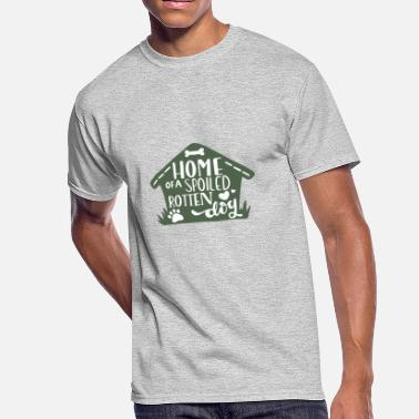 Spoiled Rotten Home of a spoiled rotten dog - Men's 50/50 T-Shirt
