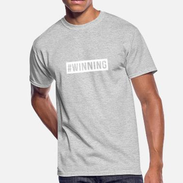Winning #WINNING - Men's 50/50 T-Shirt