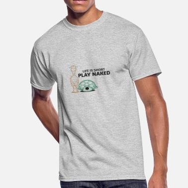 Nudity Life Is Short. Play Naked! - Men's 50/50 T-Shirt