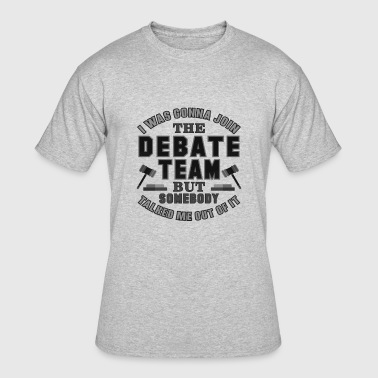 Funny Debate Debate Team Funny Debater Debating School Shirt - Men's 50/50 T-Shirt