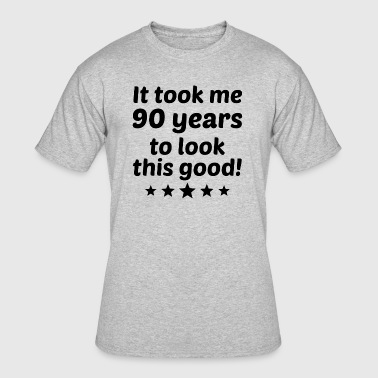 It Took Me 90 Years To Look This Good - Men's 50/50 T-Shirt