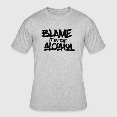 Blame It On The Alcohol - Men's 50/50 T-Shirt