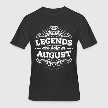 August Saying Legends Are Born In August Birthday Shirt - Men's 50/50 T-Shirt