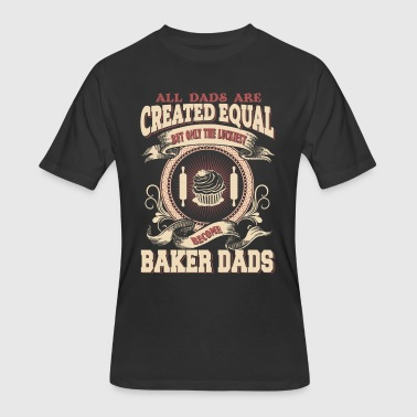 Baker Dad The Luckiest Dad Become Baker Dad - Men's 50/50 T-Shirt