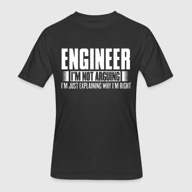 Keep Calm Im An Engineer engineer i m not arguing i m just explaining why i - Men's 50/50 T-Shirt