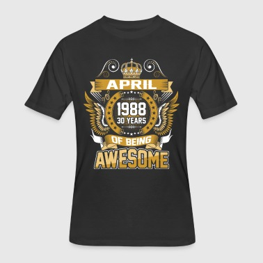 April 1988 30 Years Of Being Awesome - Men's 50/50 T-Shirt