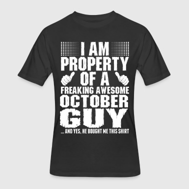 Awesome October Im Property Of A Awesome October Guy - Men's 50/50 T-Shirt