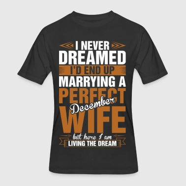 Marrying A Perfect December Wife - Men's 50/50 T-Shirt