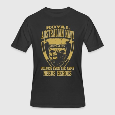 Royal australian navy australian because even the - Men's 50/50 T-Shirt