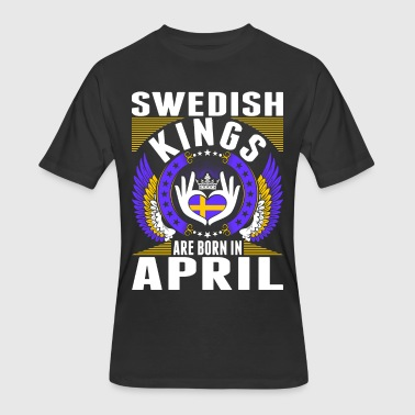 Swedish Patriot Swedish Kings Are Born In April - Men's 50/50 T-Shirt