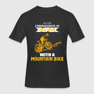 Never Underestimate An Old Man With A Mountain Bike Never Underestimate an Old Man with Mountain Bike - Men's 50/50 T-Shirt