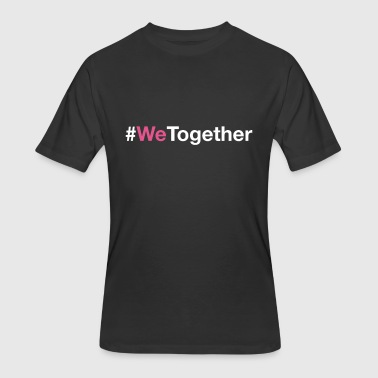 International Woman Day #WeTogether for International Women's Day - Men's 50/50 T-Shirt