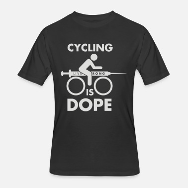 Cycling Is Dope Cycling Is Dope - Men's 50/50 T-Shirt