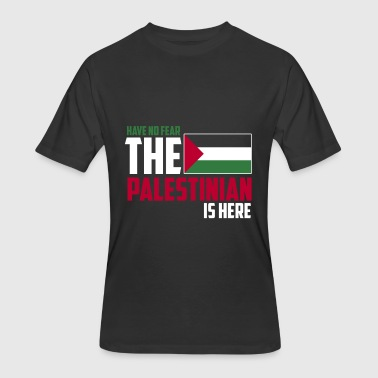 Palestinian Territories Have no fear the palestinian is here - Men's 50/50 T-Shirt