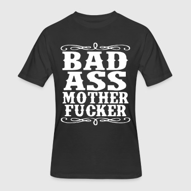 Dope Motorcycles Adult Bad Ass Mother Fcker Badass Swag Dope Hip Fu - Men's 50/50 T-Shirt
