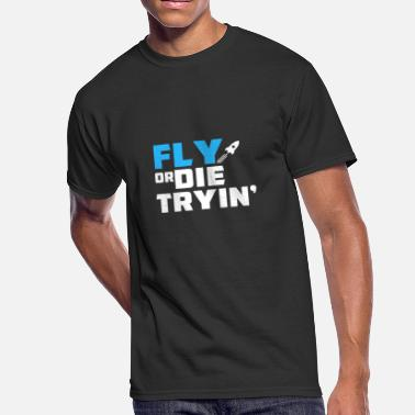 Tryin FLY OR DIE TRYIN' - Men's 50/50 T-Shirt