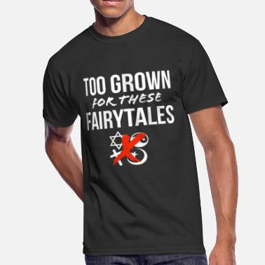 too grown for fairytales - Men's 50/50 T-Shirt