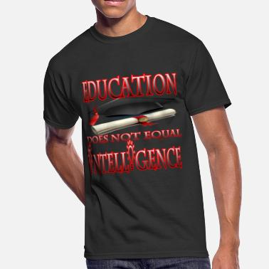 Willie Williams Education Does Not Equal Intelligence - Men's 50/50 T-Shirt