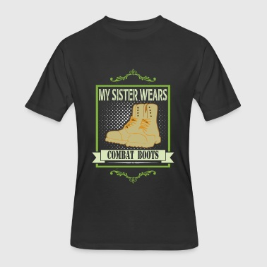 My sister wears combat boots - Men's 50/50 T-Shirt
