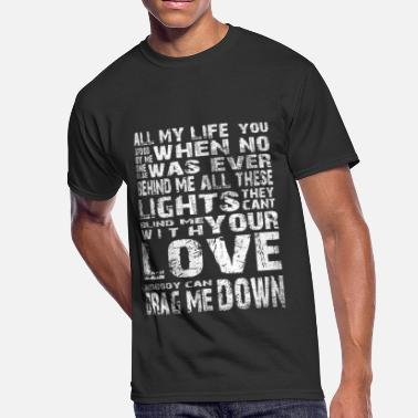 Fuck Drag With your love - Nobody can drag me down - Men's 50/50 T-Shirt