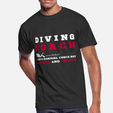 Diving Coach Diving Coach - Funny Gift for Diving Coaches - Men's 50/50 T-Shirt