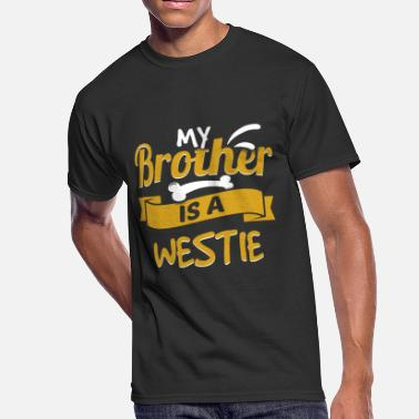 Westie My Brother Is A Westie - Men's 50/50 T-Shirt