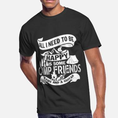 Camping All I Need To Be Happy Is Some Camp Friend T Shirt - Men's 50/50 T-Shirt