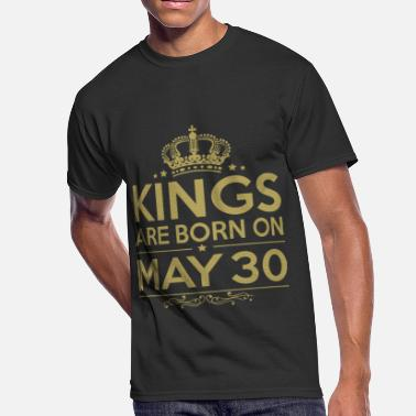 30 May Kings are born on May 30 - Men's 50/50 T-Shirt