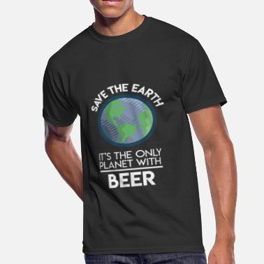Planet Earth Save Earth Only Planet With Beer Fun Food Earth Day - Men's 50/50 T-Shirt
