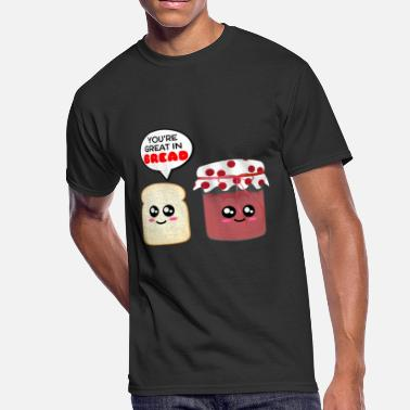 Jam Bread You're Great In Bread Funny Jam Pun - Men's 50/50 T-Shirt