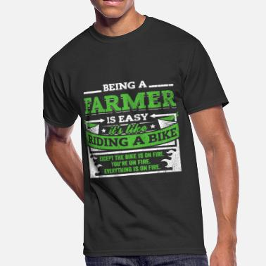 Being A Farmer Farmer Shirt: Being A Farmer Is Easy - Men's 50/50 T-Shirt