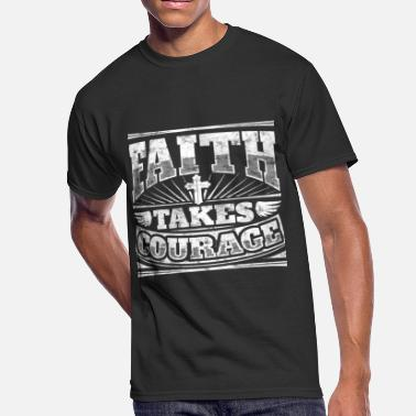 Cool Christian Evangelical Cool christian shirt: Faith Takes Courage - Men's 50/50 T-Shirt