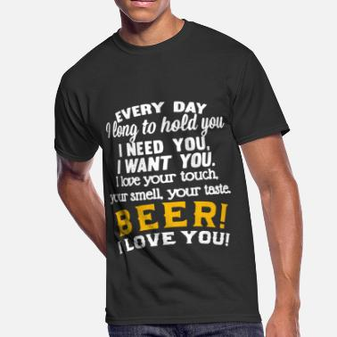 You Need Me I Dont Need You every day i long to hold you i need you i love you - Men's 50/50 T-Shirt