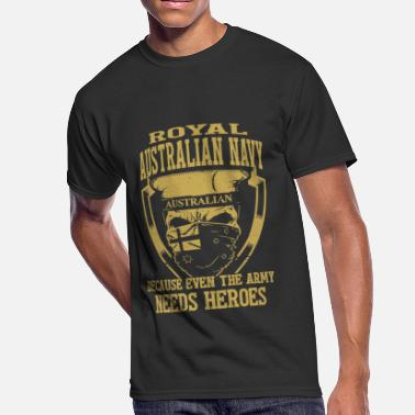 Australian Veteran Royal australian navy australian because even the - Men's 50/50 T-Shirt