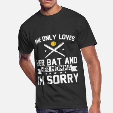 she only loves her bat and her momma I am sorry ba - Men's 50/50 T-Shirt