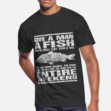 238a2d877b3 Crappie Fishing Funny Give A Man A Fish Funny Carp Fishing Angling Gift -  Men&#. Men's 50/50 T-Shirt